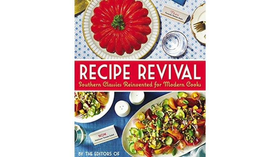 Recipe Revival by the Southern Living Editors