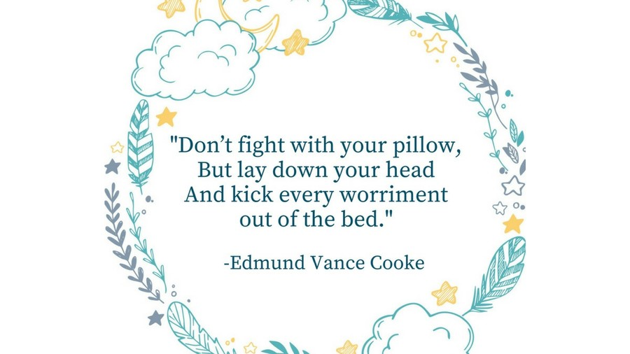 Sleep Tight Quotes Edmund Vance Cooke