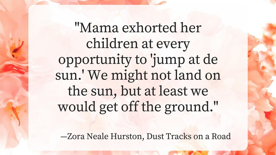 Mothers Day Quotes Zora Neale Hurston