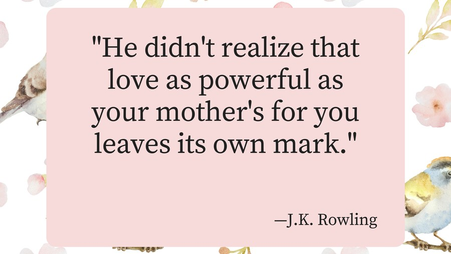 Mothers Day Quotes JK Rowling