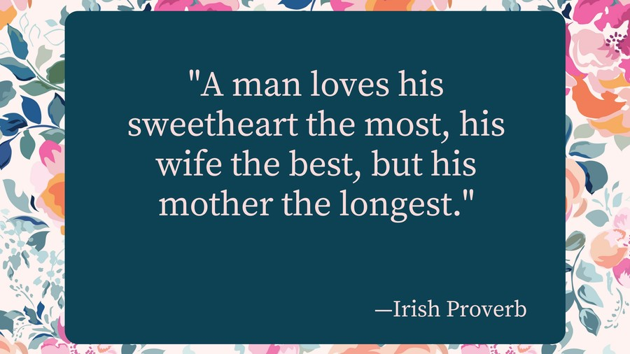 Irish Proverb