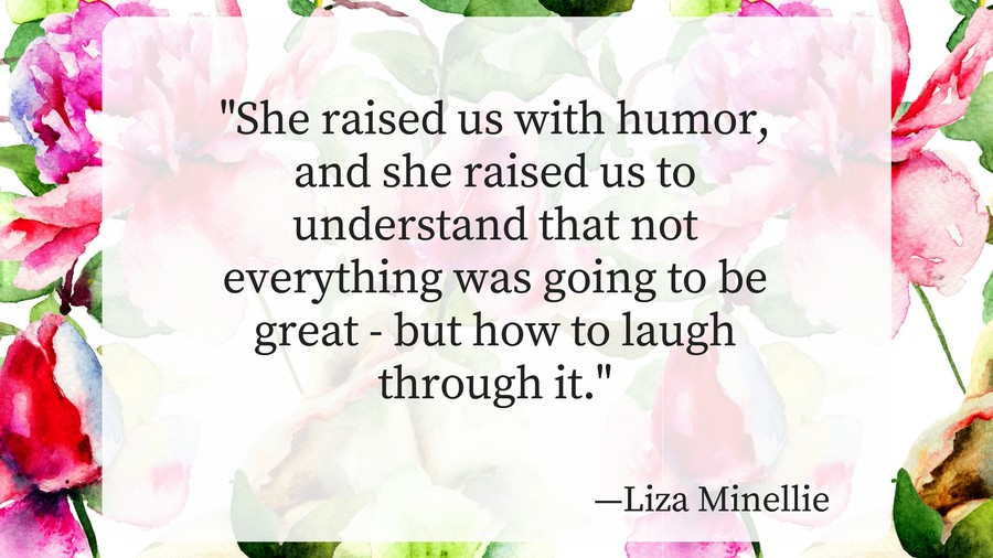 Mothers Day Quotes Liza Minellie