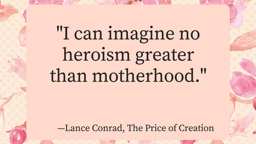 Mothers Day Quotes Lance Conrad