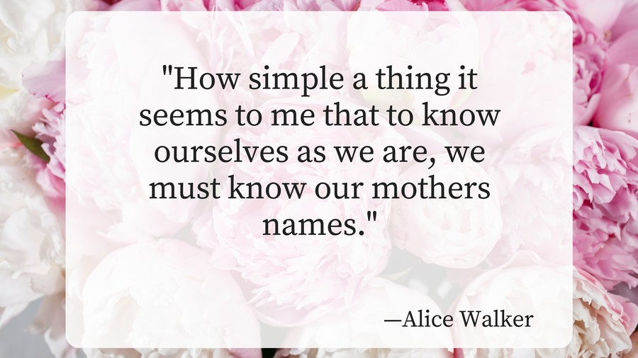 Mothers Day Alice Walker mother names