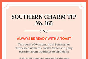Southern Charm Tip #165: Always be ready with a toast