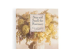 Stop and Smell the Rosemary