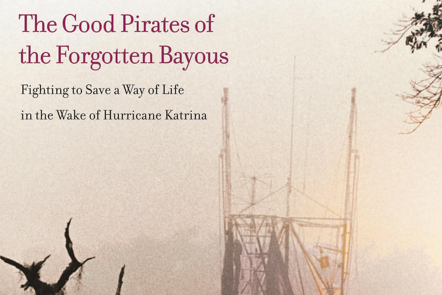 The Good Pirates of the Forgotten Bayous