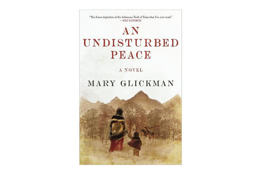 An Undisturbed Peace by Mary Glickman