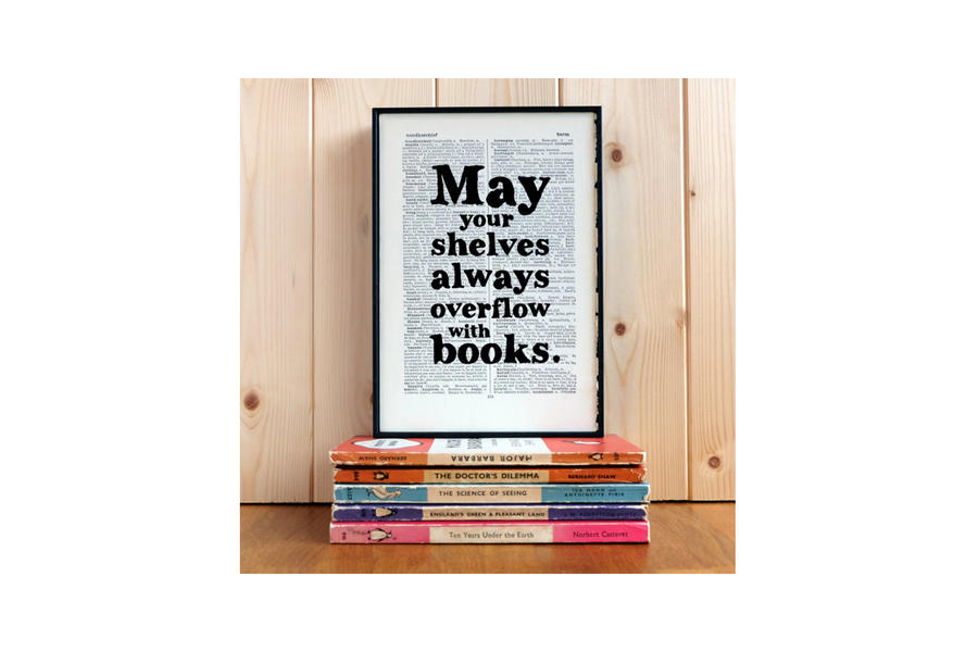 May Your Shelves Always Overflow with Books Framed Art
