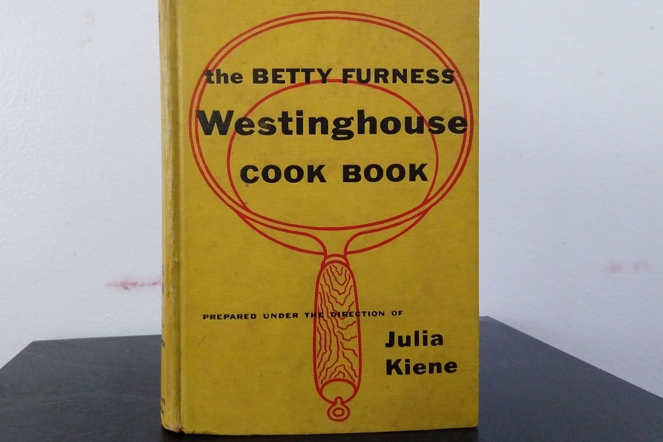 My Family Bible Is 'The Betty Furness Westinghouse Cook Book'
