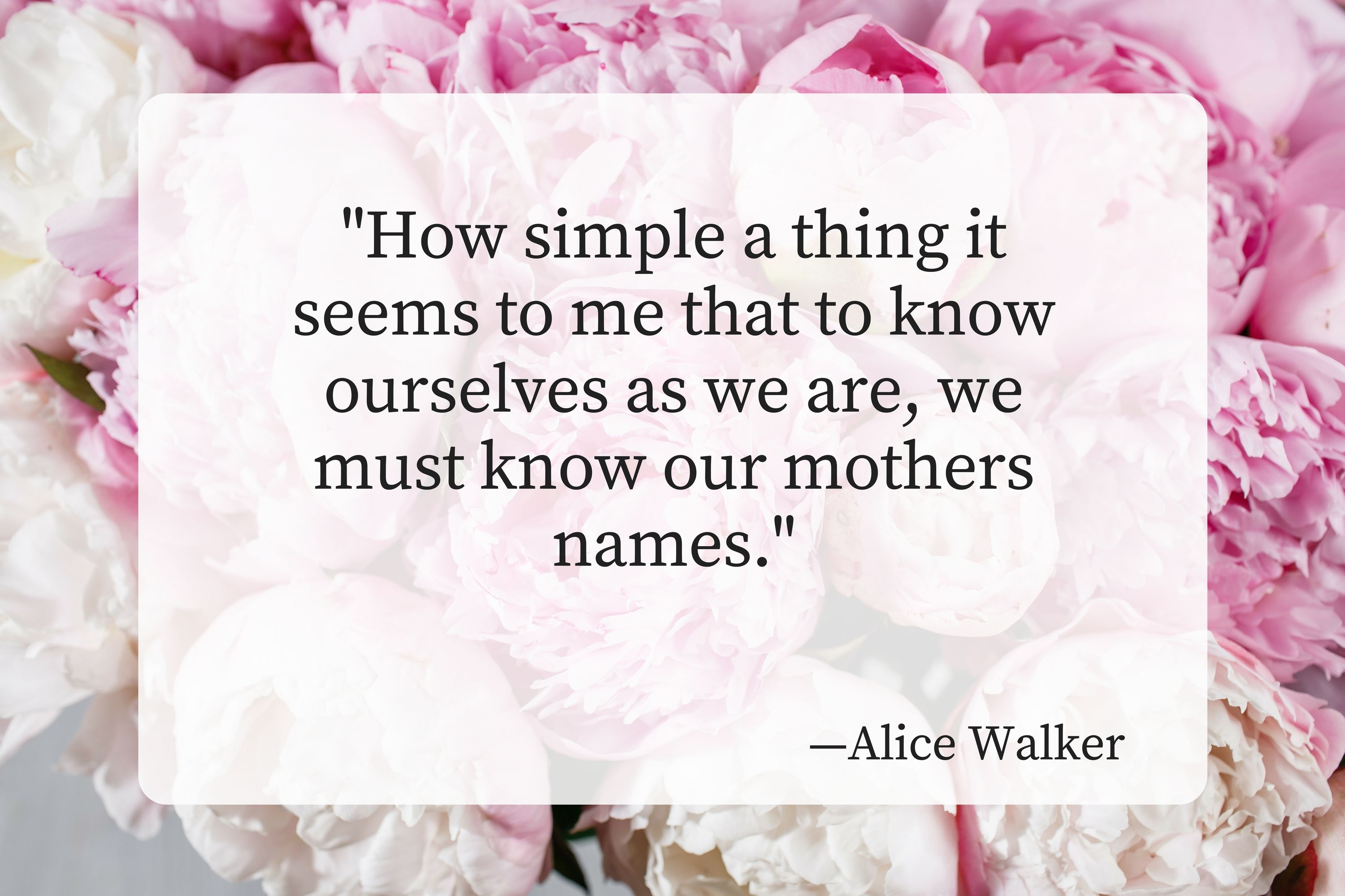 20 of the Most Beautiful Mother\'s Day Quotes - Southern Living