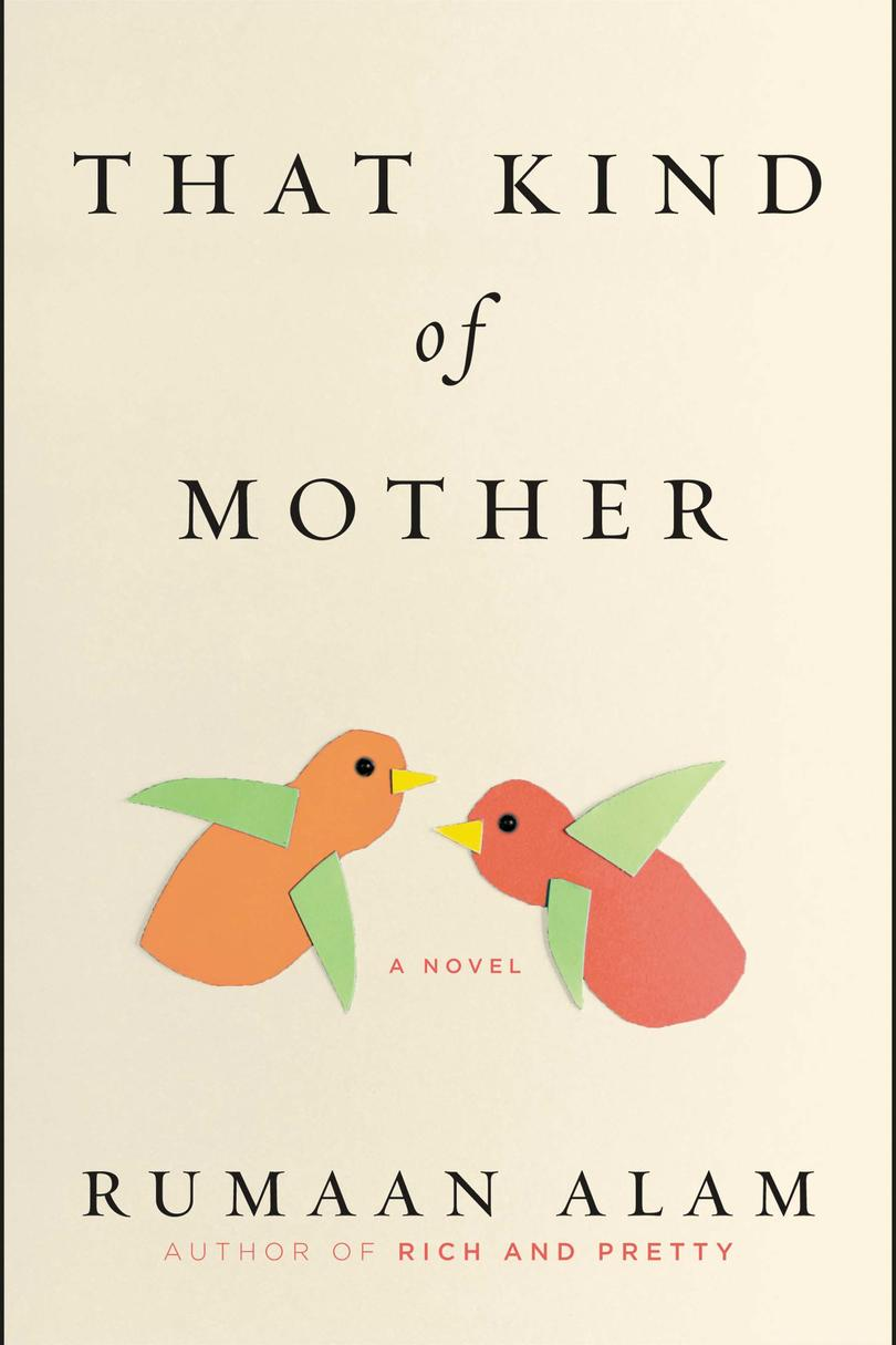 That Kind of Mother, by Rumaan Alam
