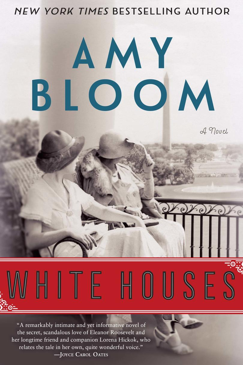 White Houses,by Amy Bloom