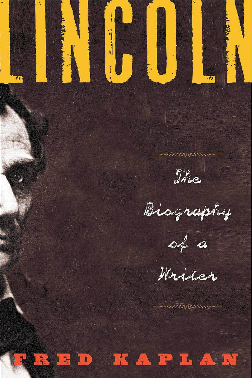 RX_ Lincoln: The Biography of a Writer