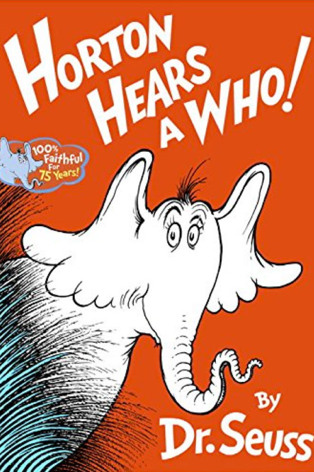 RX_1701_Lessons We Learned From Children's Books_Horton Hears a Who