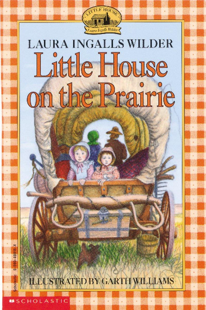 Kansas: Little House on the Prairie by Laura Ingalls Wilder