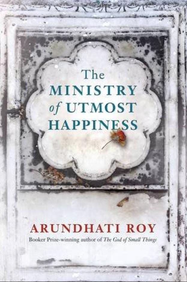 RX_1706_The Ministry of Utmost Happiness by Arundhati Roy_Fall 17 Books