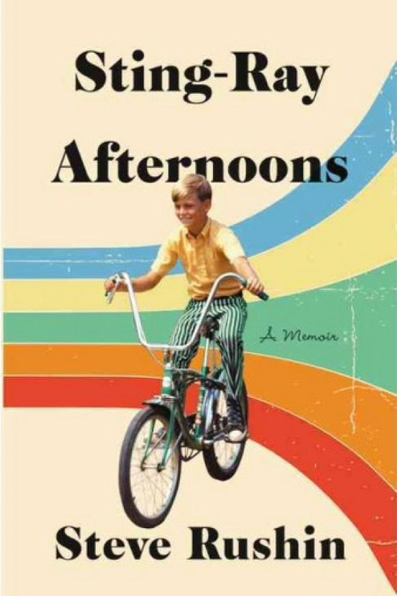 Sting-Ray Afternoons: A Memoir by Steve Rushin