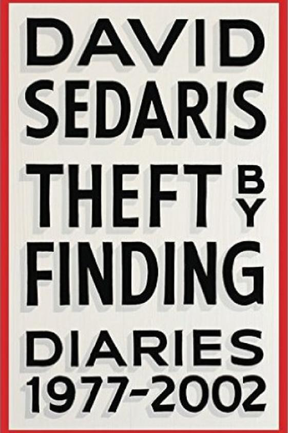 Theft by Finding: Diaries (1977-2002) by David Sedaris