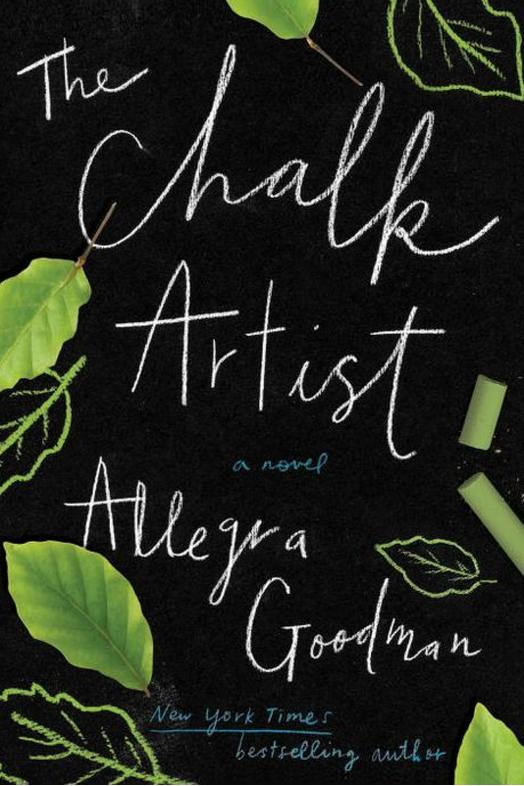 The Chalk Artist by Allegra Goodman