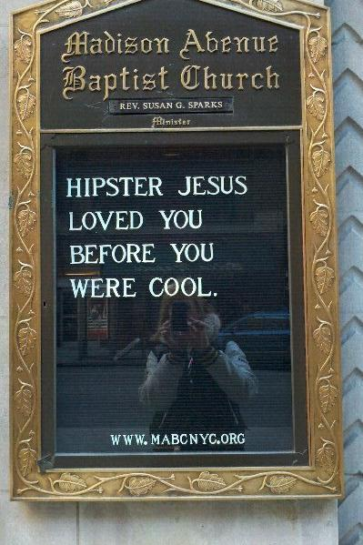 RX1707_ Church Signs So Funny It Might Be A Sin Hipster Jesus Loved You Before You Were Cool