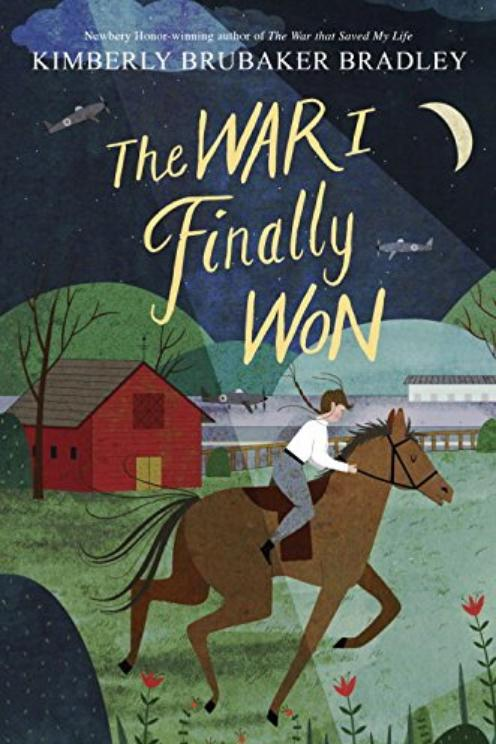 The War I Finally Won by Kimberley Brubaker Bradley