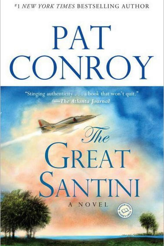 South Carolina: The Great Santini by Pat Conroy