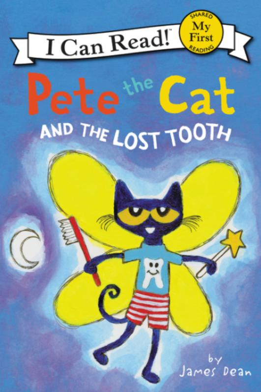 Pete the Cat and the Lost Tooth by James Dean