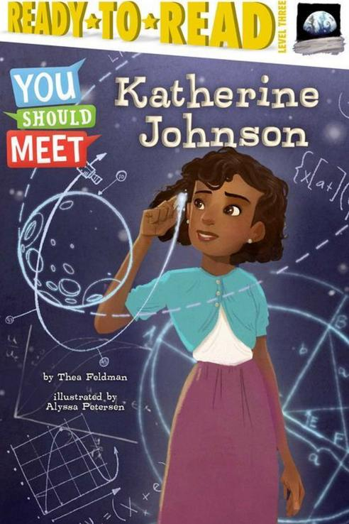 You Should Meet: Katherine Johnson by Thea Feldman