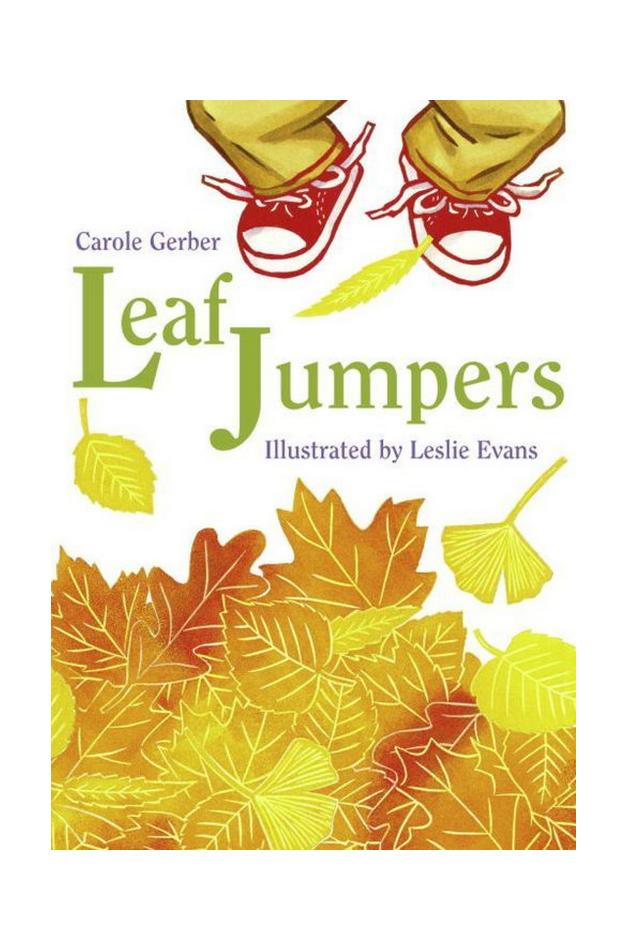 Leaf Jumpers by Carole Gerber and Leslie Evans