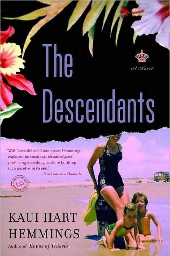 Hawaii: The Descendants by Kaui Hart Hemmings