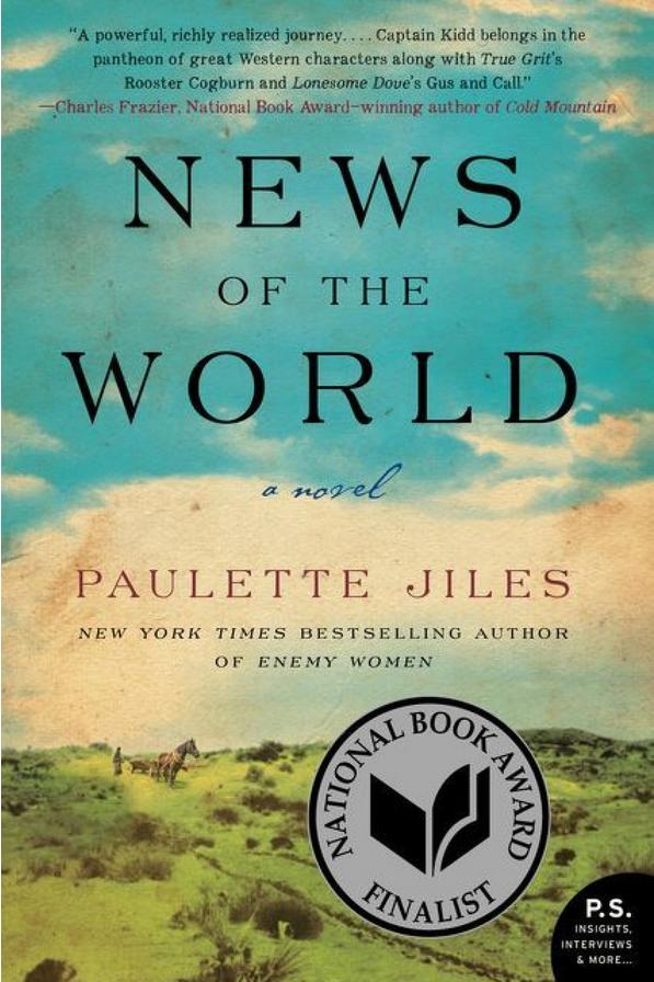 Texas: News of the World by Paulette Jiles