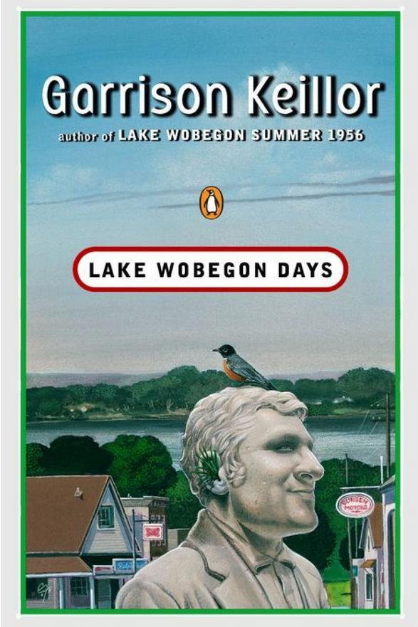 Minnesota: Lake Wobegon Days by Garrison Keillor