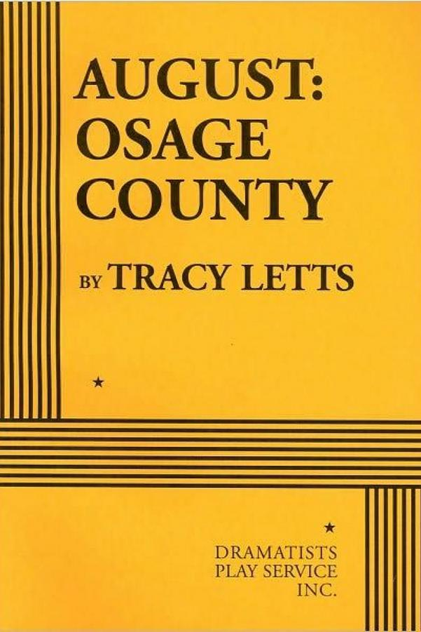 Oklahoma: August: Osage County by Tracy Letts