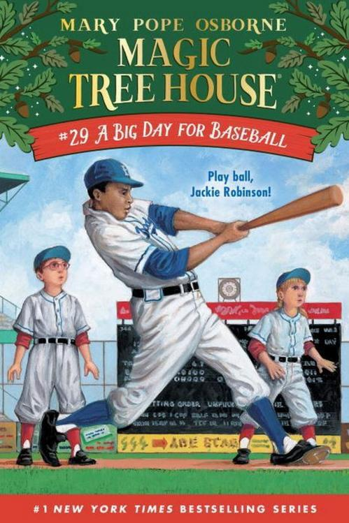 Magic Tree House: A Big Day for Baseball by Mary Pope Osborne and AG Ford
