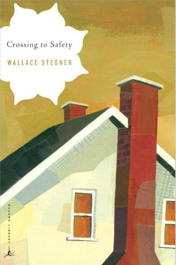 Vermont: Crossing to Safety by Wallace Stegner