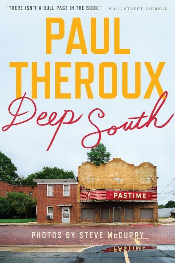 Deep South: Four Seasons on Back Roads by Paul Theroux