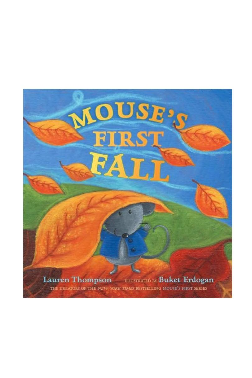 Mouse's First Fall by Lauren Thompson