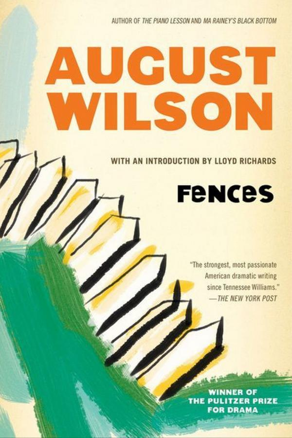Pennsylvania: Fences by August Wilson