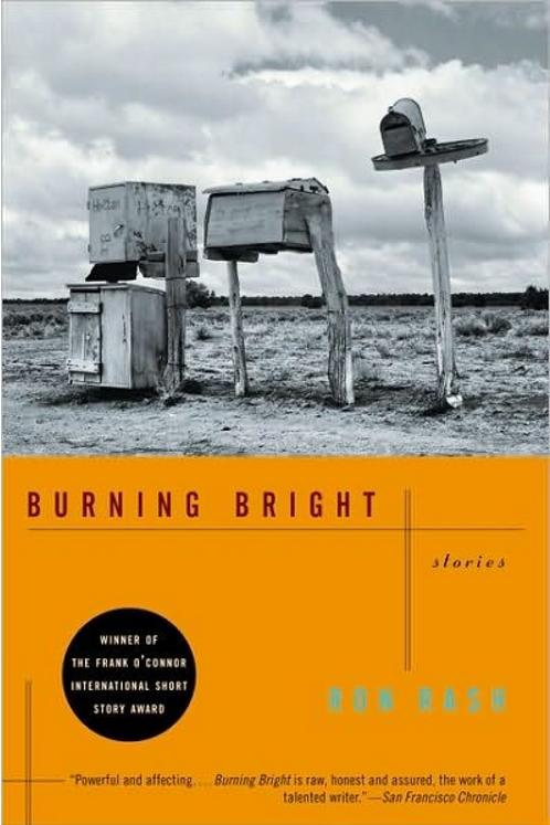 Burning Bright: Stories by Ron Rash