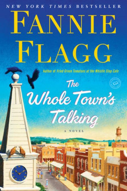 The Whole Town's Talking by Fannie Flag