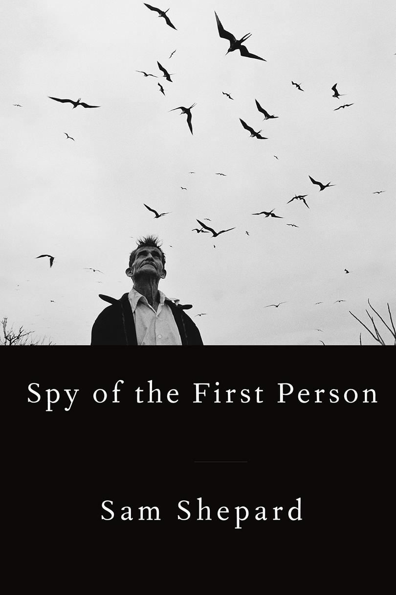 RX_1712_Spy of the First Person by Sam Shepard _December Reads