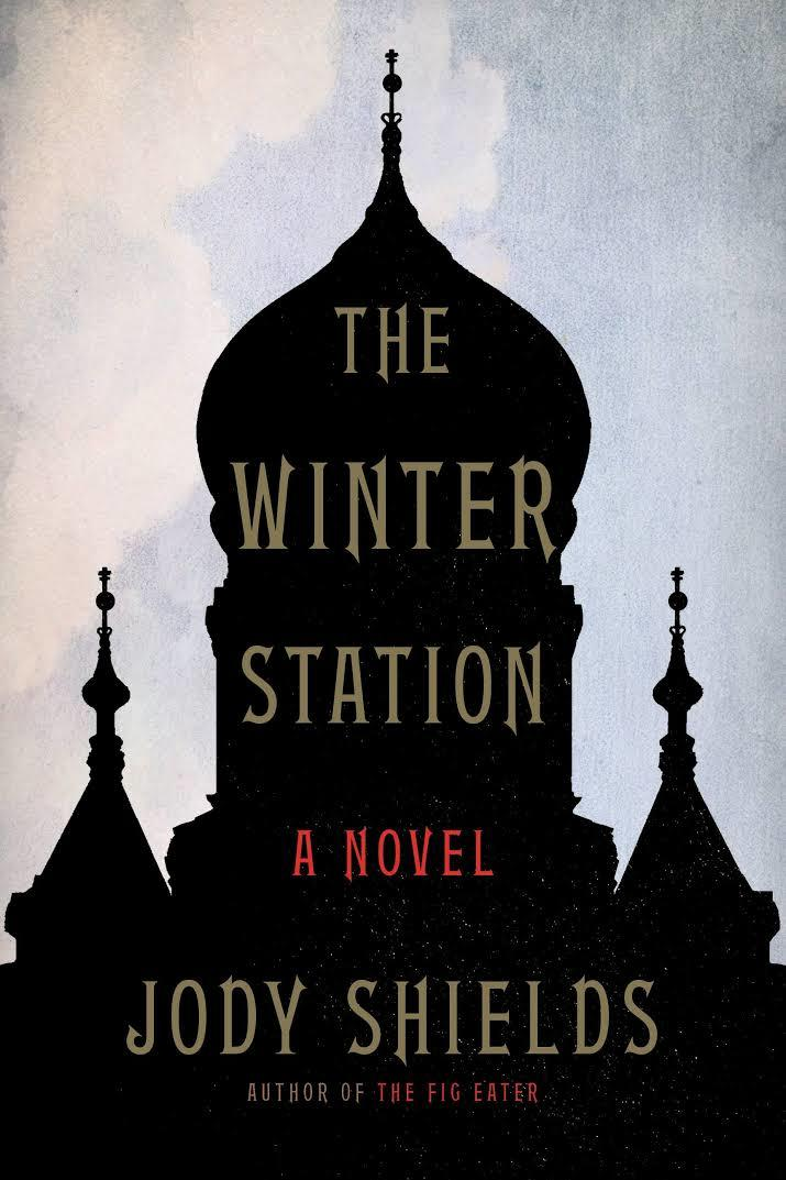 The Winter Station by Jody Shields