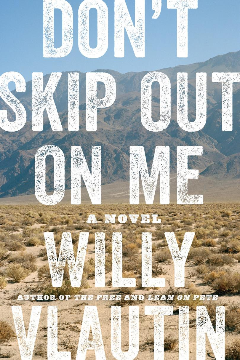 Don't Skip Out on Me by Willy Vlautin