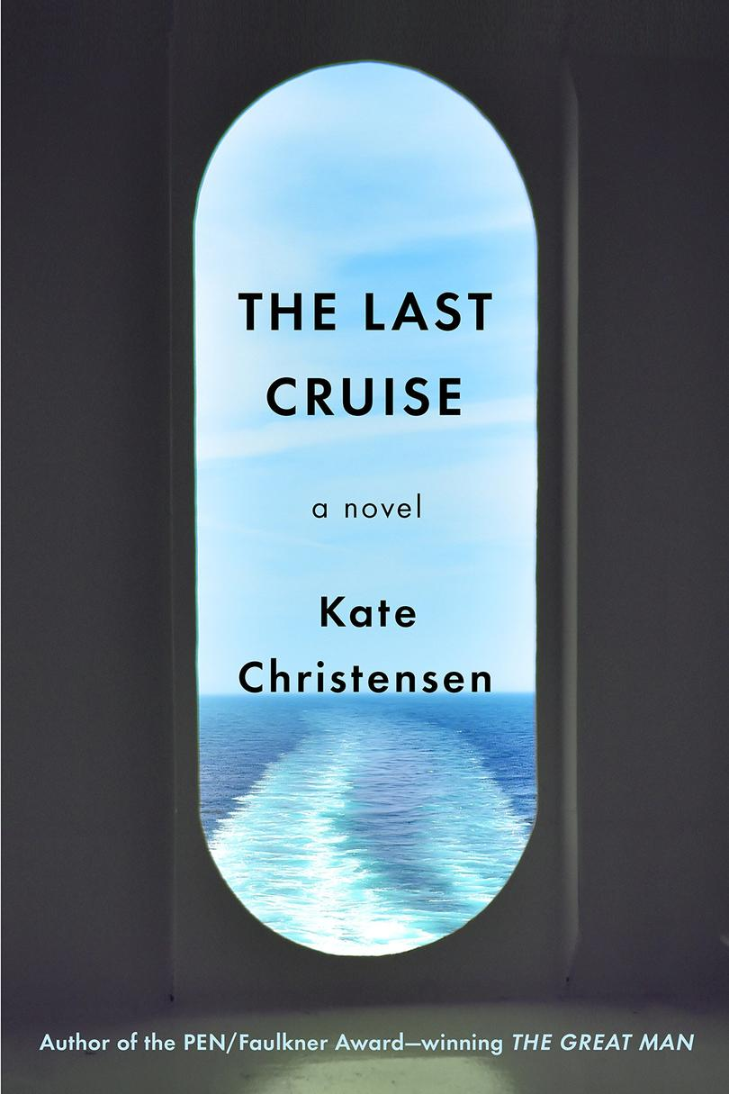 The Last Cruise by Kate Christensen