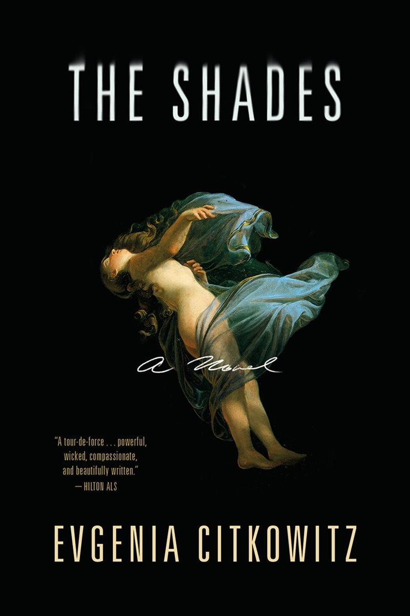 The Shades by Evgenia Citkowitz