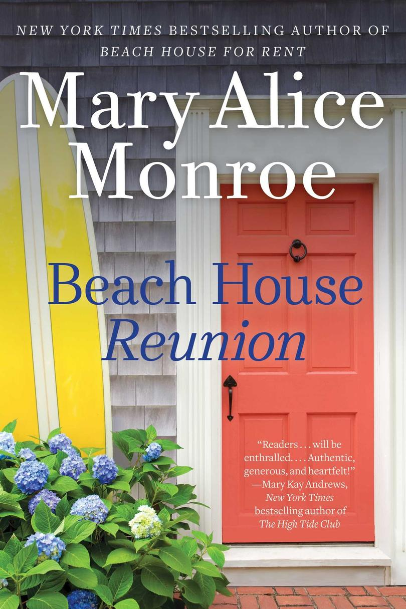 Beach House Reunion by Mary Alice Monroe
