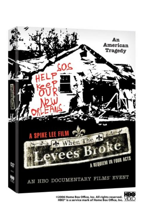 When the Levees Broke: A Requiem in Four Parts (2006)