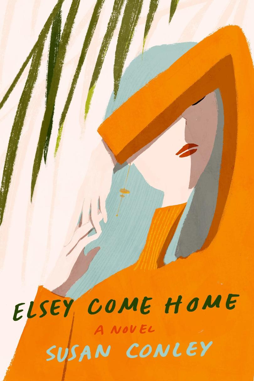 Elsey Come Home by Susan Conley