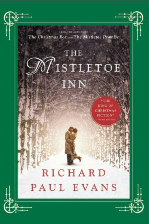 The Mistletoe Inn by Richard Paul Evans